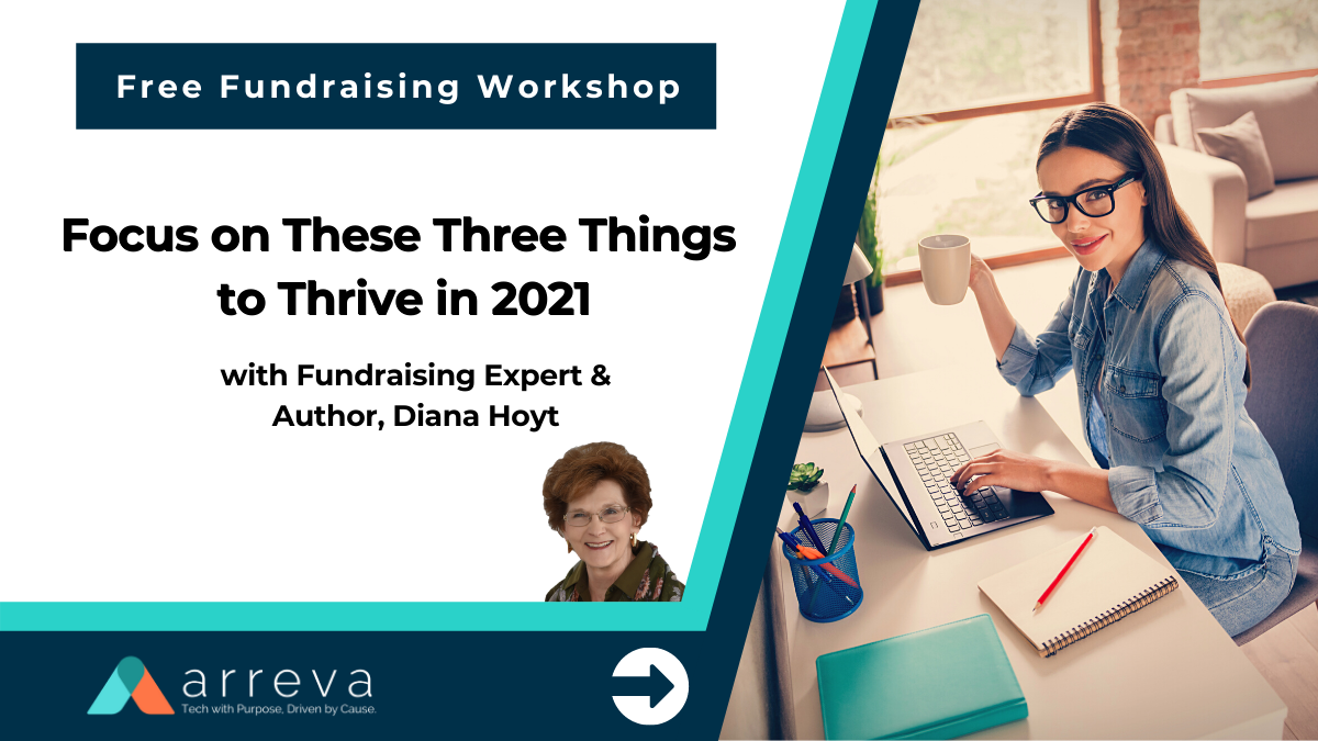 Fundraising Workshop: Focus on These Three Things to Thrive in 2021